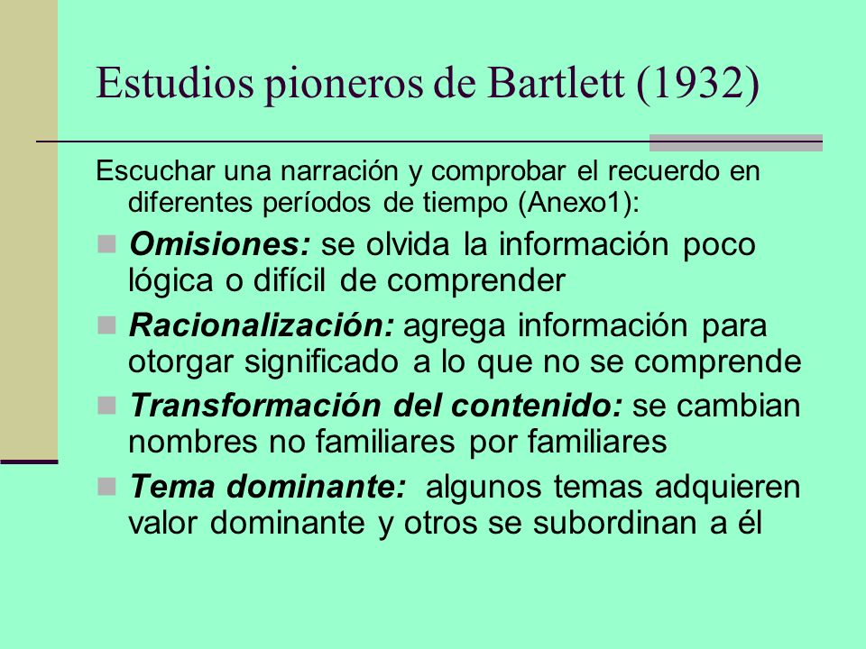 Estudios pioneros de Bartlett (1932)