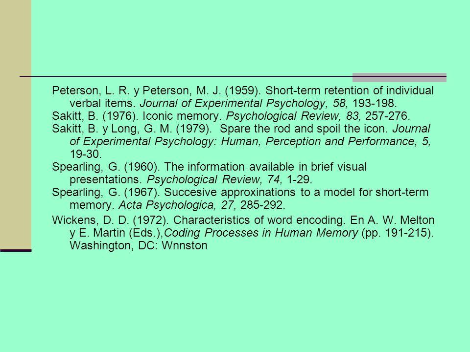 Peterson, L. R. y Peterson, M. J. (1959)