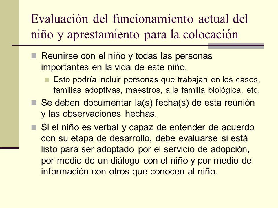 Evaluación del funcionamiento actual del niño y aprestamiento para la colocación