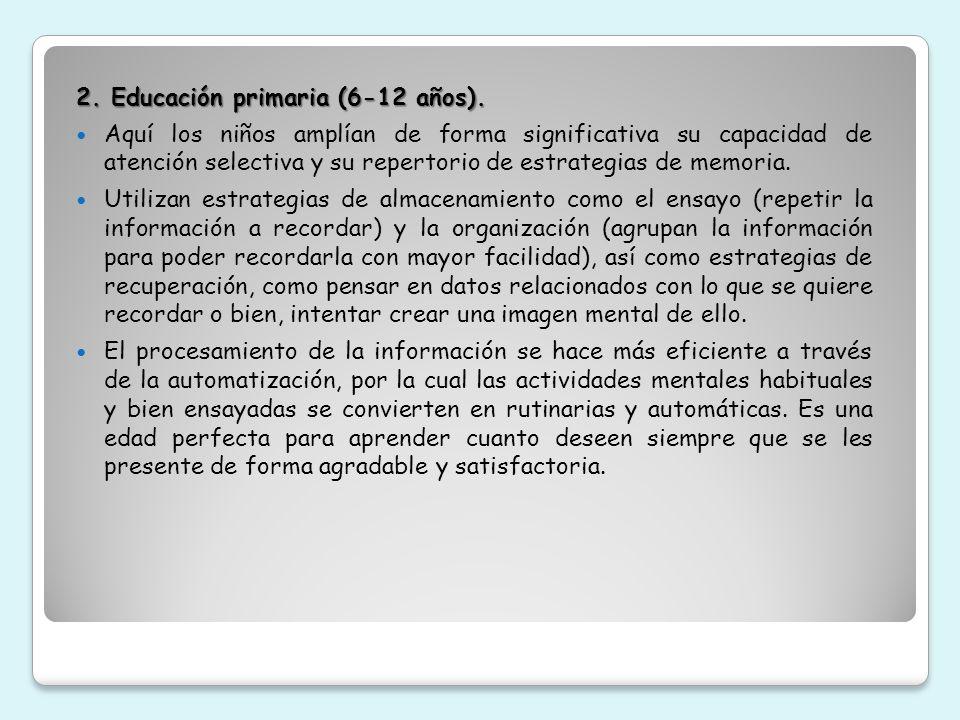 2. Educación primaria (6-12 años).