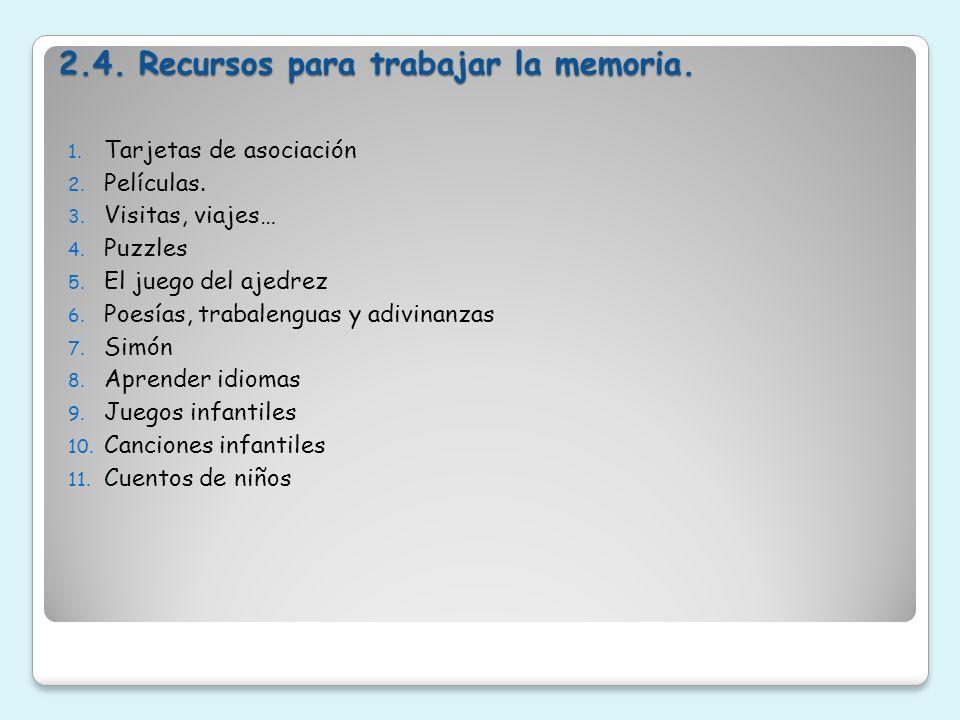 2.4. Recursos para trabajar la memoria.