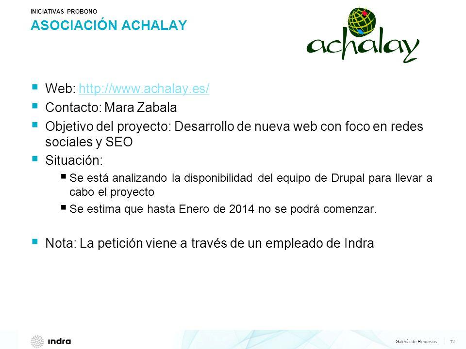 Asociación ACHALAY Web: http://www.achalay.es/ Contacto: Mara Zabala