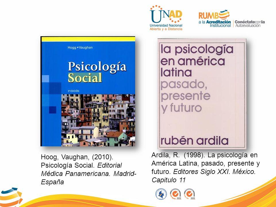 Ardila, R. (1998). La psicología en América Latina, pasado, presente y futuro. Editores Siglo XXI. México. Capitulo 11