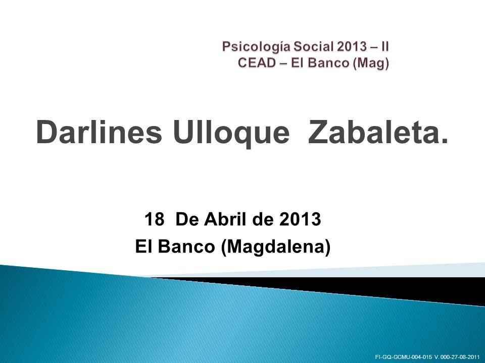 Psicología Social 2013 – II CEAD – El Banco (Mag)