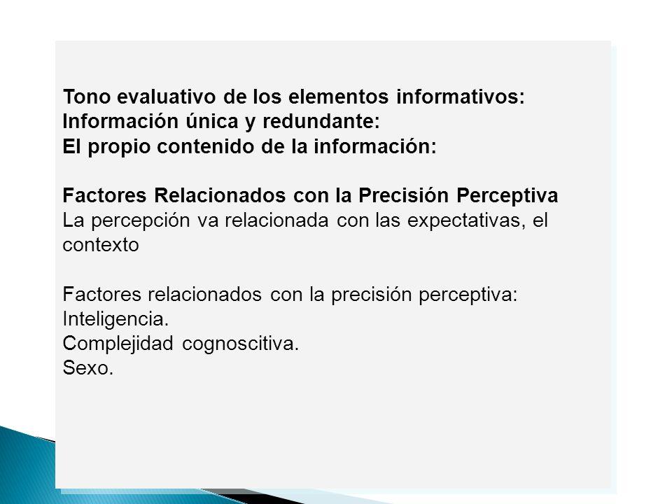 Tono evaluativo de los elementos informativos: