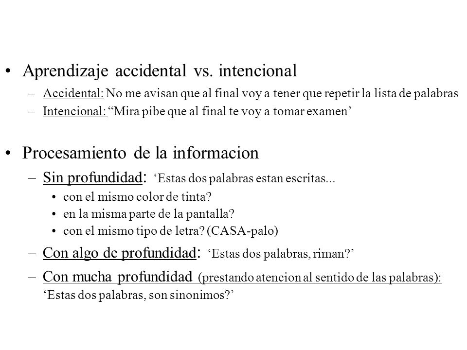 Aprendizaje accidental vs. intencional