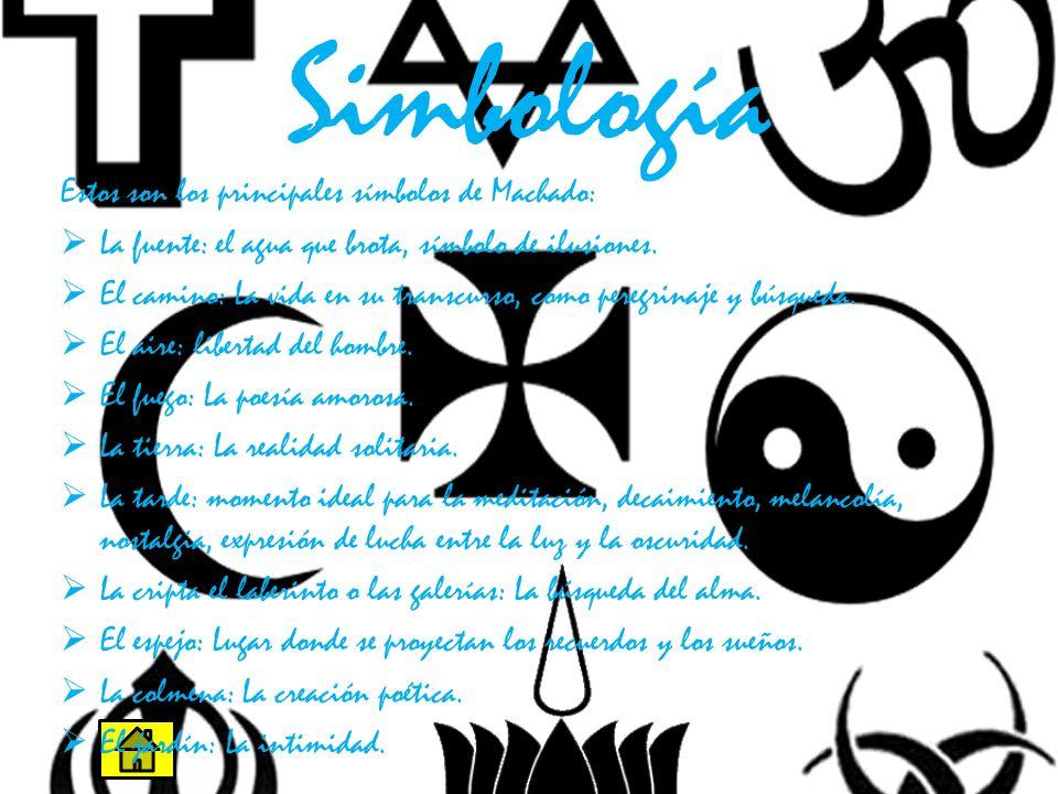 Simbología Estos son los principales símbolos de Machado: