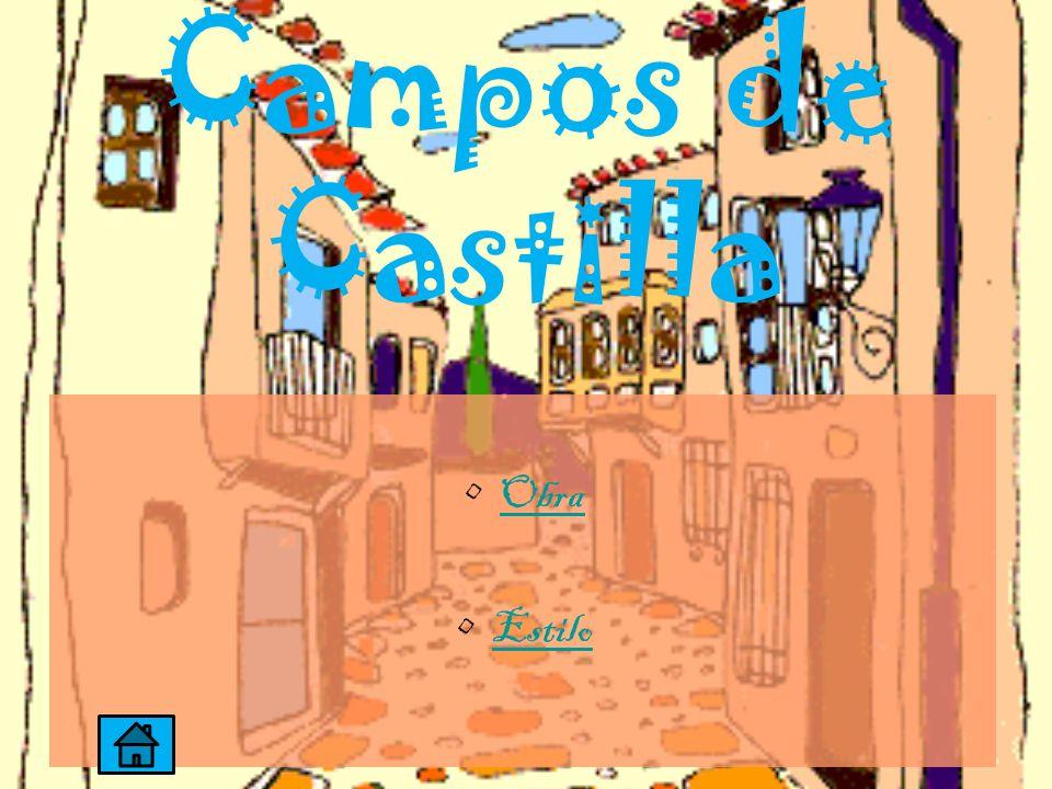 Campos de Castilla Obra Estilo