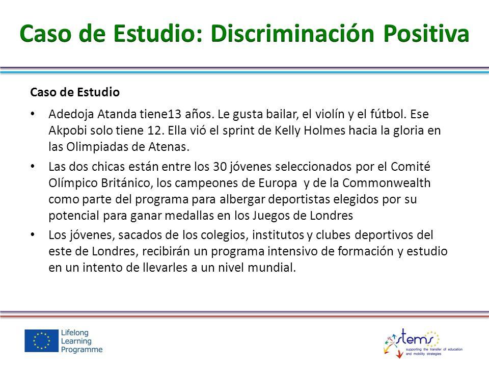 Caso de Estudio: Discriminación Positiva