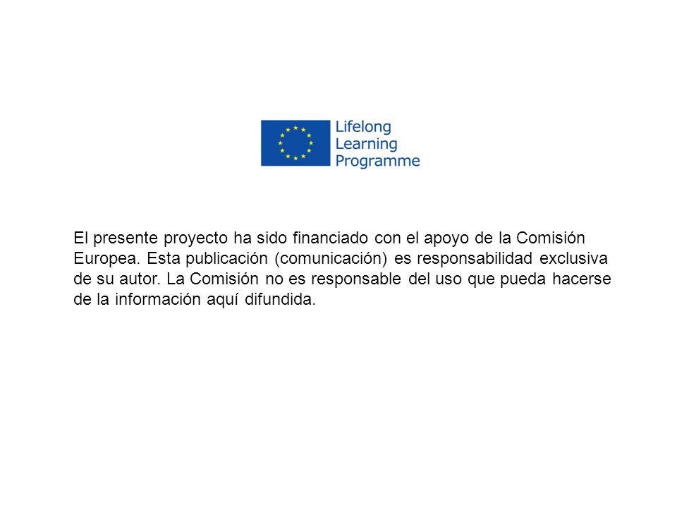 El presente proyecto ha sido financiado con el apoyo de la Comisión Europea.