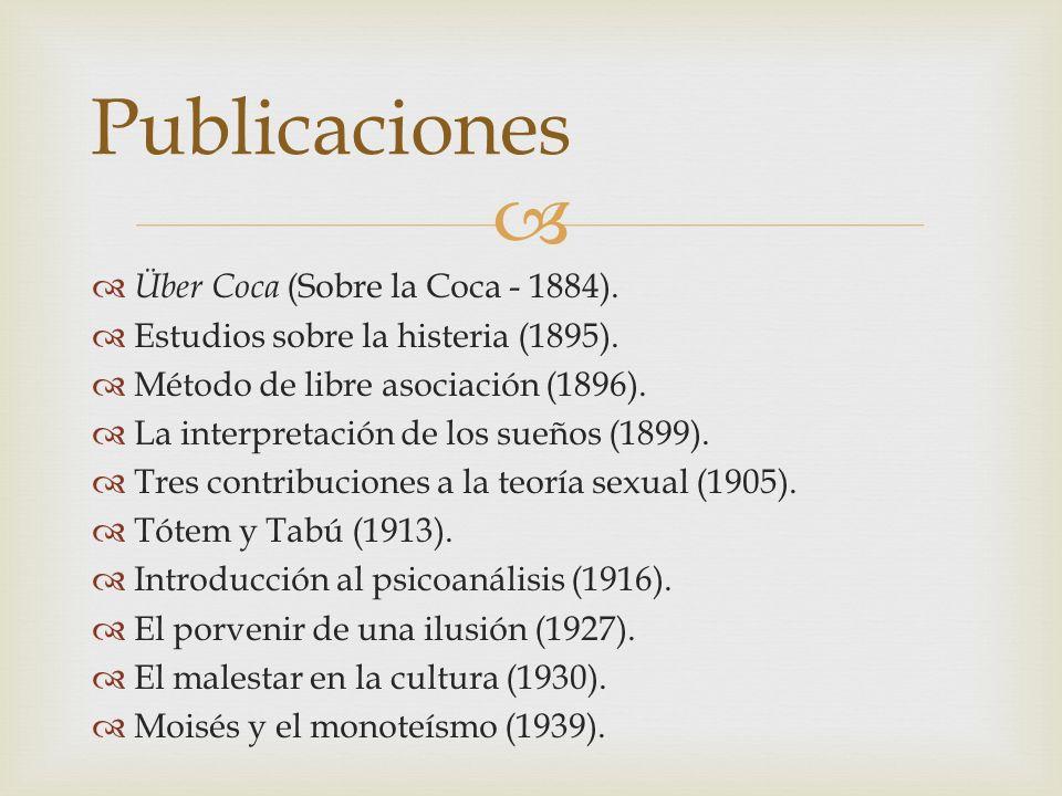 Publicaciones Über Coca (Sobre la Coca - 1884).