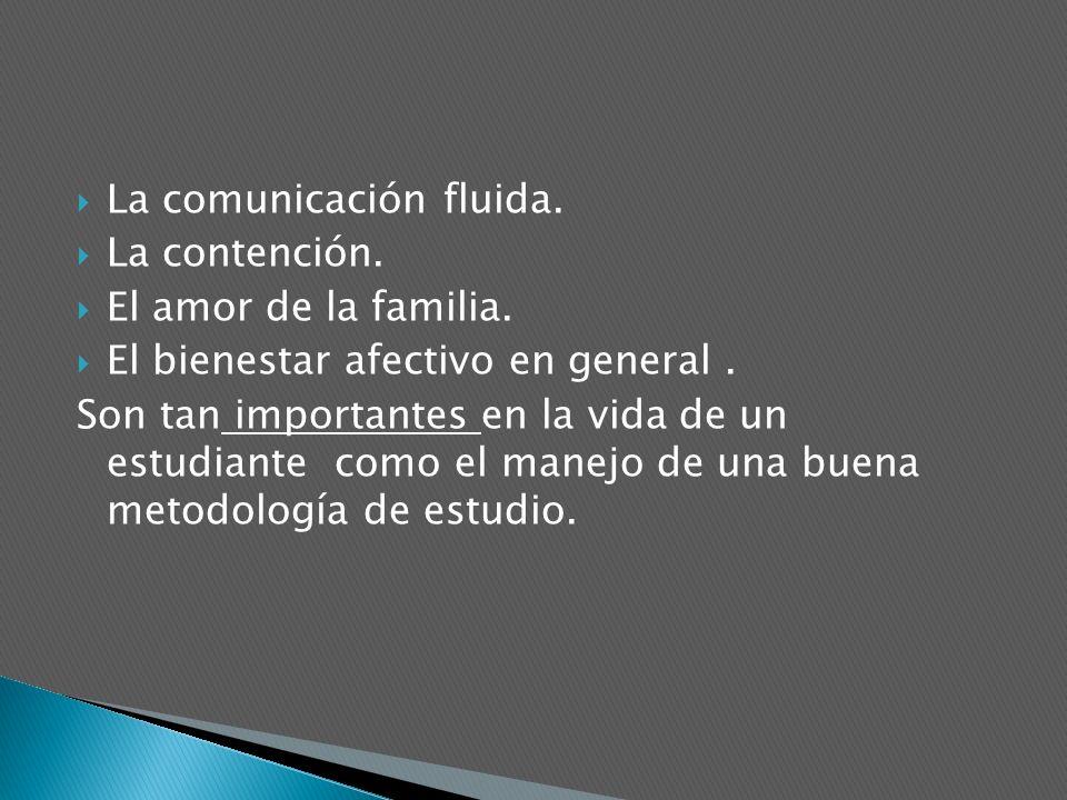 La comunicación fluida.