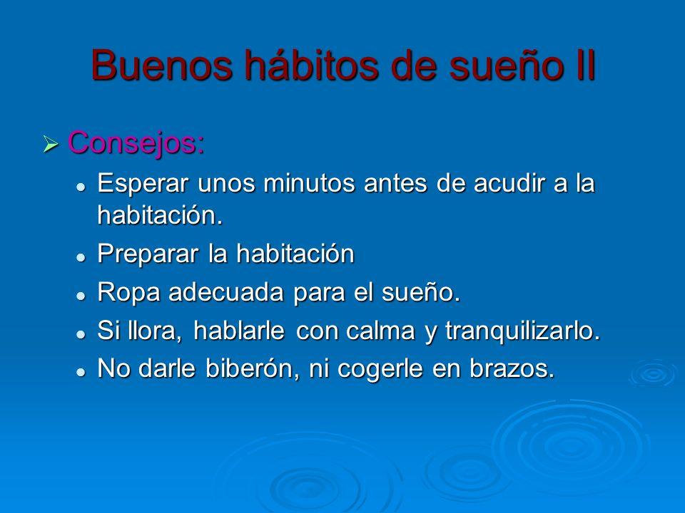 Buenos hábitos de sueño II
