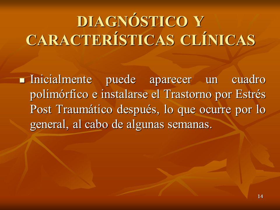 DIAGNÓSTICO Y CARACTERÍSTICAS CLÍNICAS