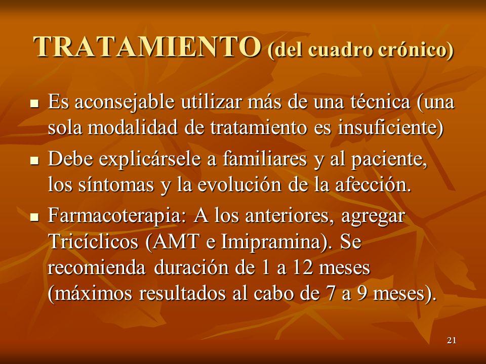 TRATAMIENTO (del cuadro crónico)