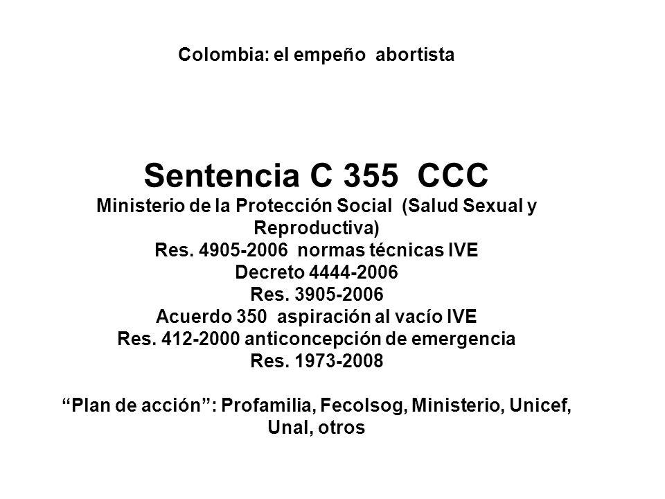 Sentencia C 355 CCC Colombia: el empeño abortista