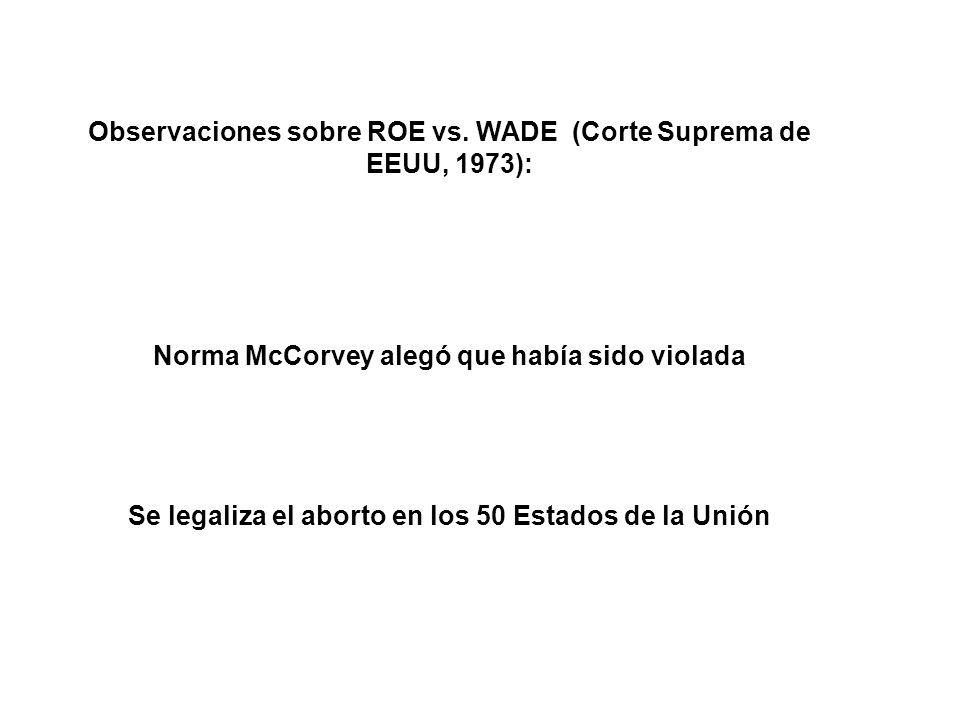 Observaciones sobre ROE vs. WADE (Corte Suprema de EEUU, 1973):