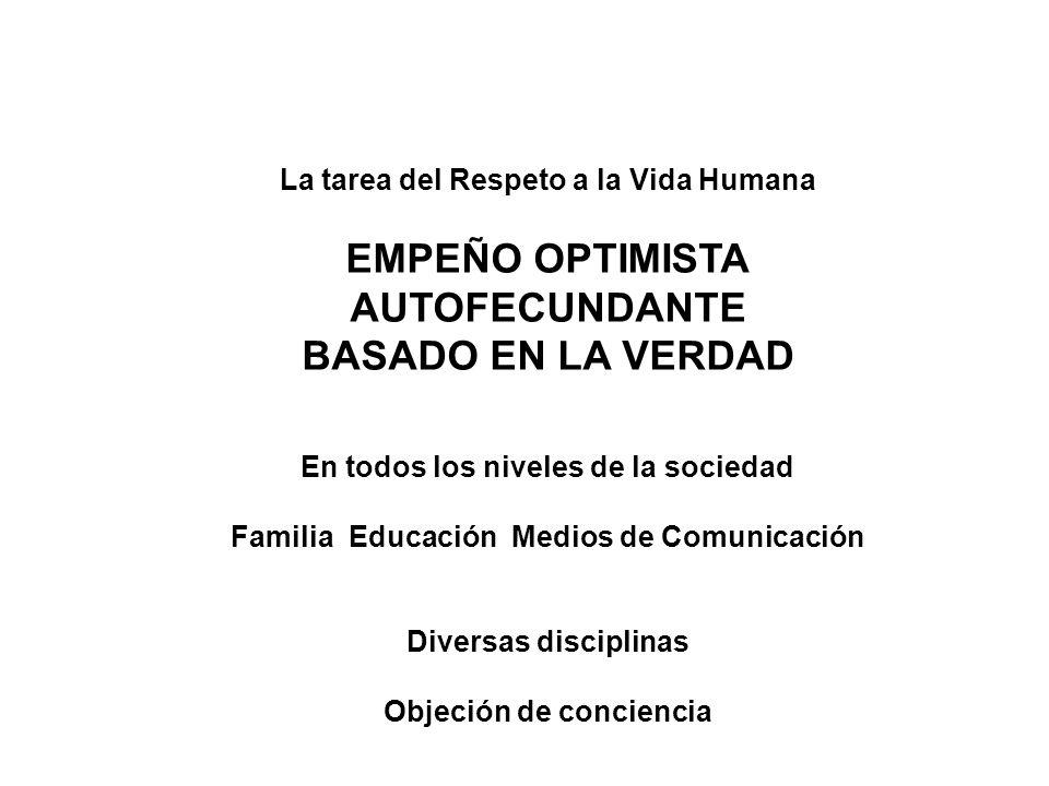 EMPEÑO OPTIMISTA AUTOFECUNDANTE BASADO EN LA VERDAD