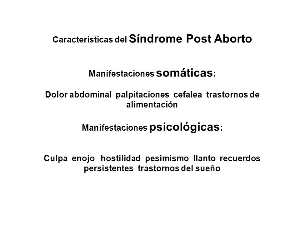 Características del Síndrome Post Aborto