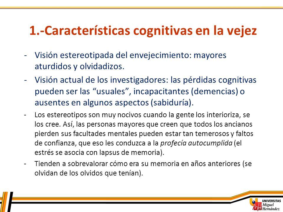 1.-Características cognitivas en la vejez