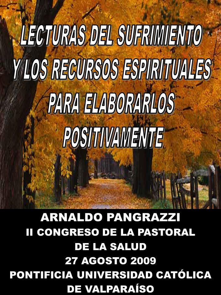 LECTURAS DEL SUFRIMIENTO Y LOS RECURSOS ESPIRITUALES PARA ELABORARLOS