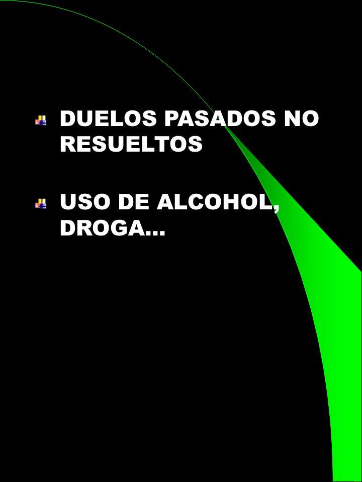 DUELOS PASADOS NO RESUELTOS