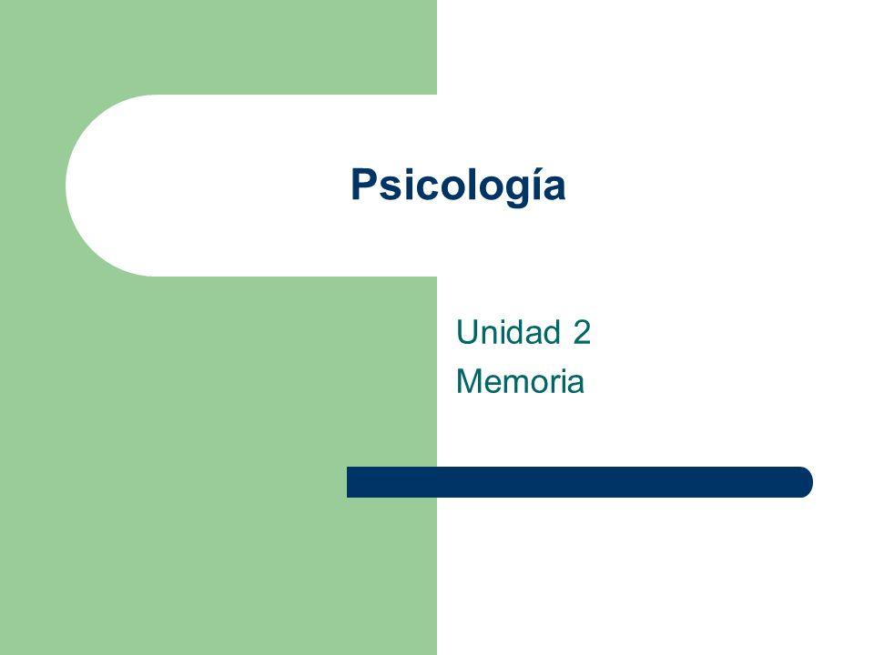 Psicología Unidad 2 Memoria