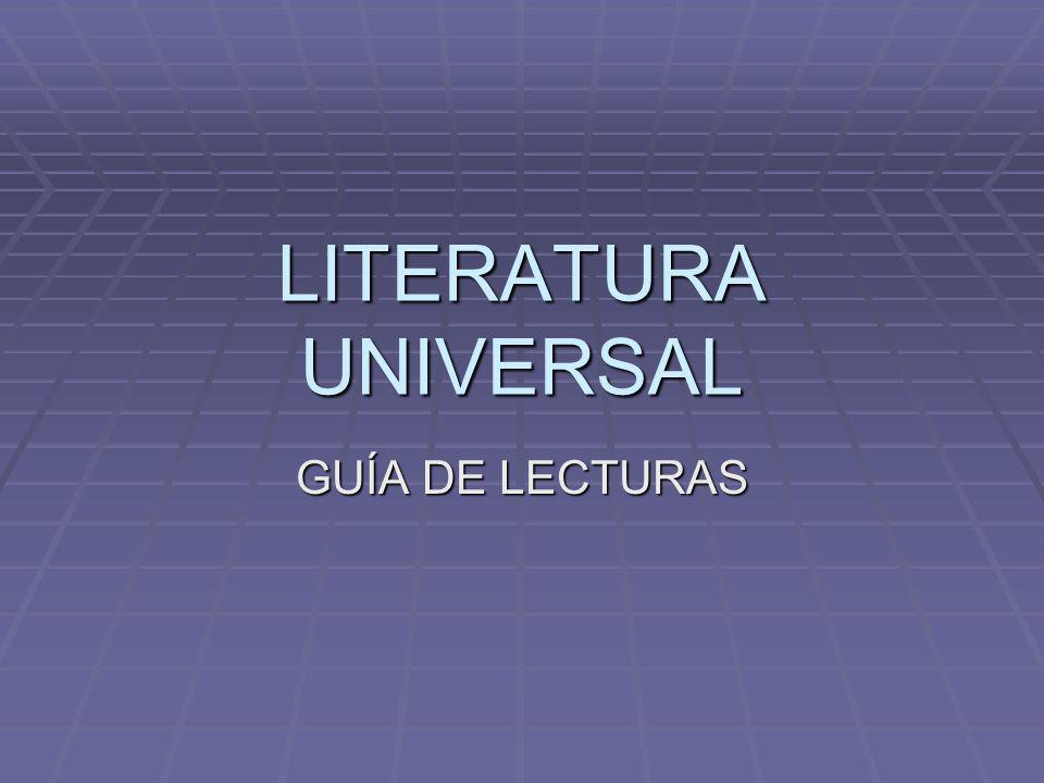 LITERATURA UNIVERSAL GUÍA DE LECTURAS
