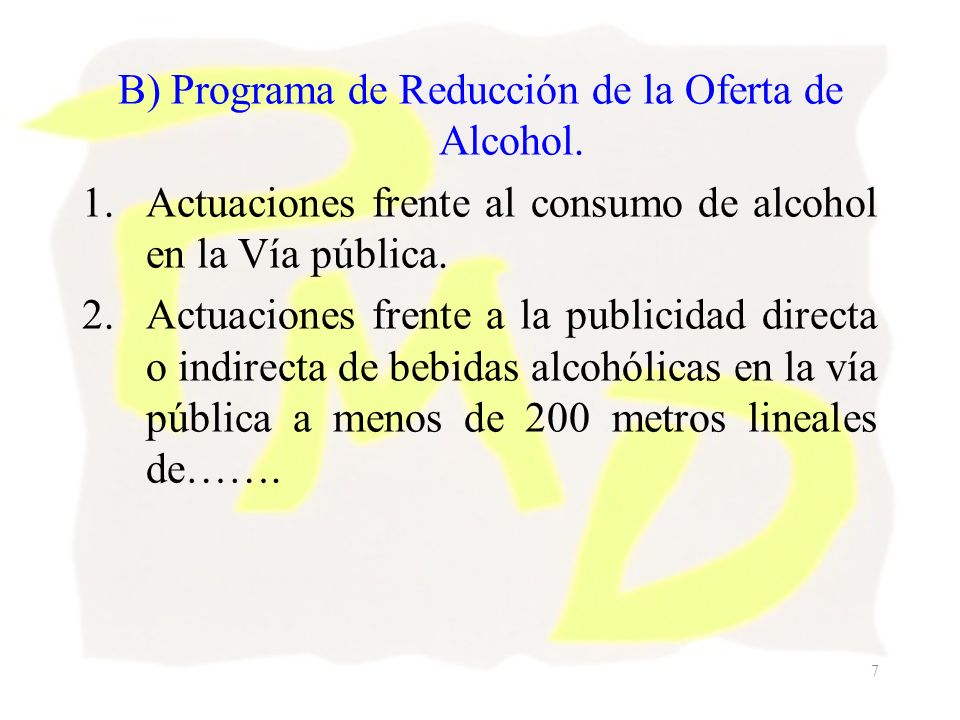 B) Programa de Reducción de la Oferta de Alcohol.