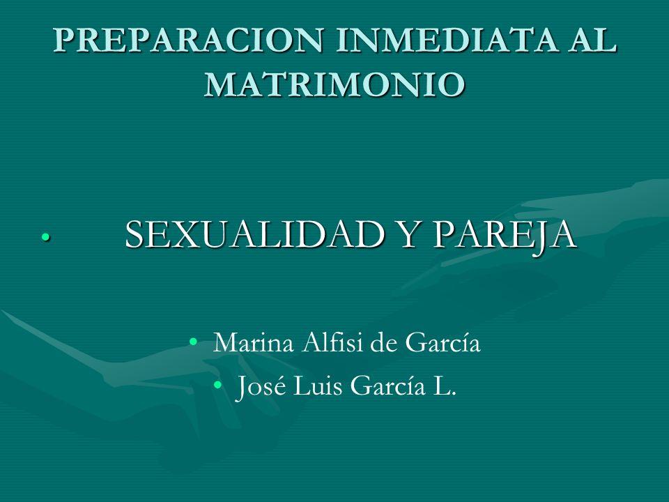 PREPARACION INMEDIATA AL MATRIMONIO
