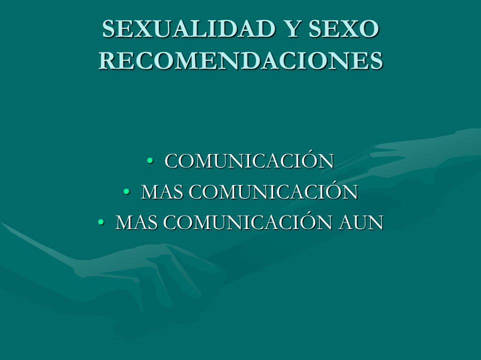 SEXUALIDAD Y SEXO RECOMENDACIONES