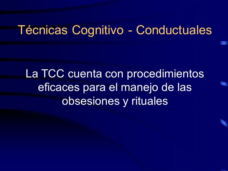 Técnicas Cognitivo - Conductuales