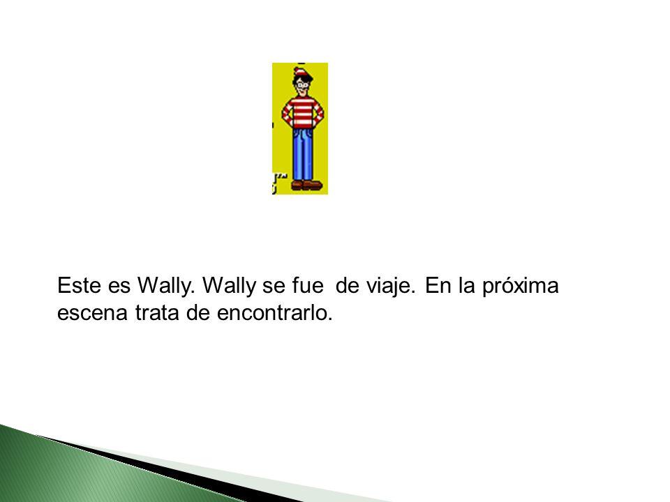 Este es Wally. Wally se fue de viaje