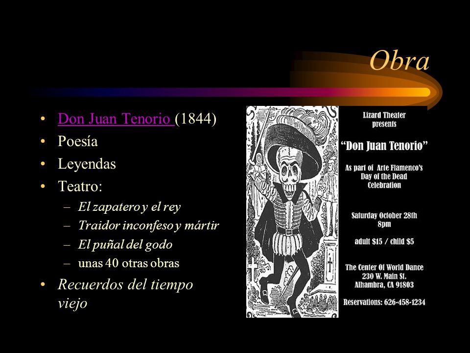 Obra Don Juan Tenorio (1844) Poesía Leyendas Teatro:
