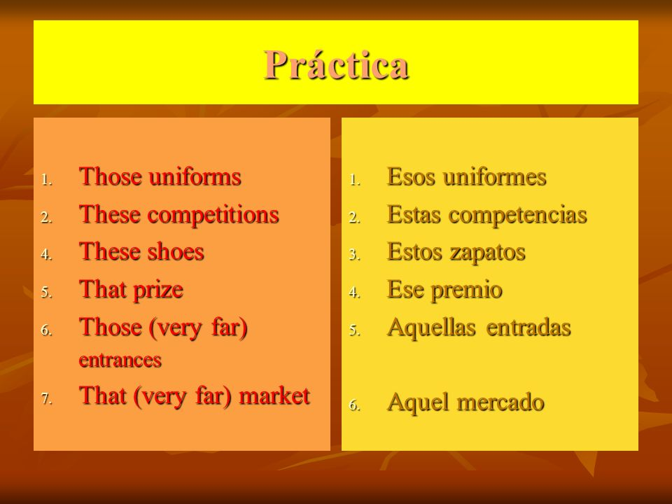 Práctica Those uniforms These competitions These shoes That prize