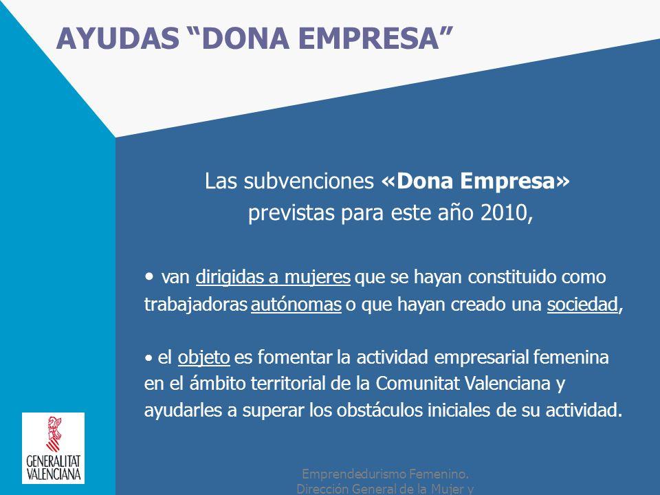 AYUDAS DONA EMPRESA Las subvenciones «Dona Empresa»