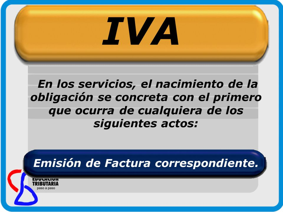 Emisión de Factura correspondiente.