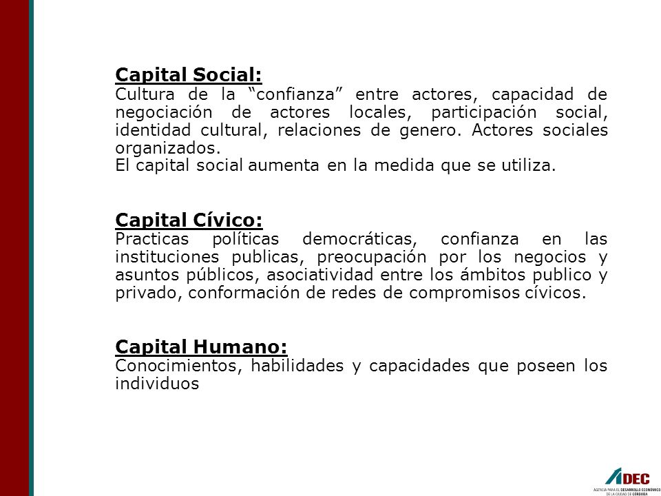 Capital Social: Capital Cívico: Capital Humano: