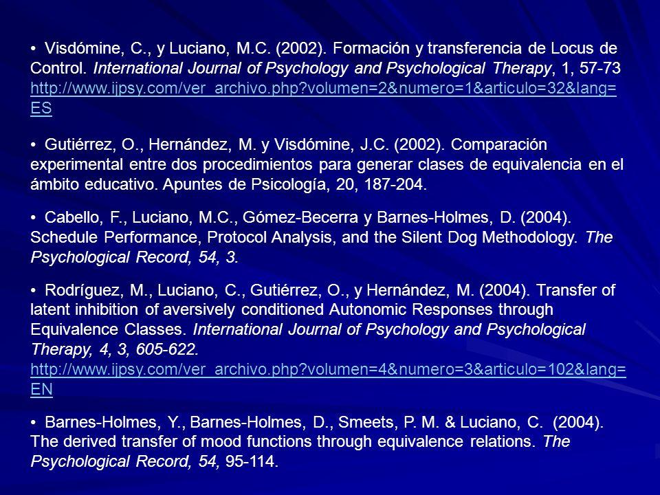 Visdómine, C. , y Luciano, M. C. (2002)