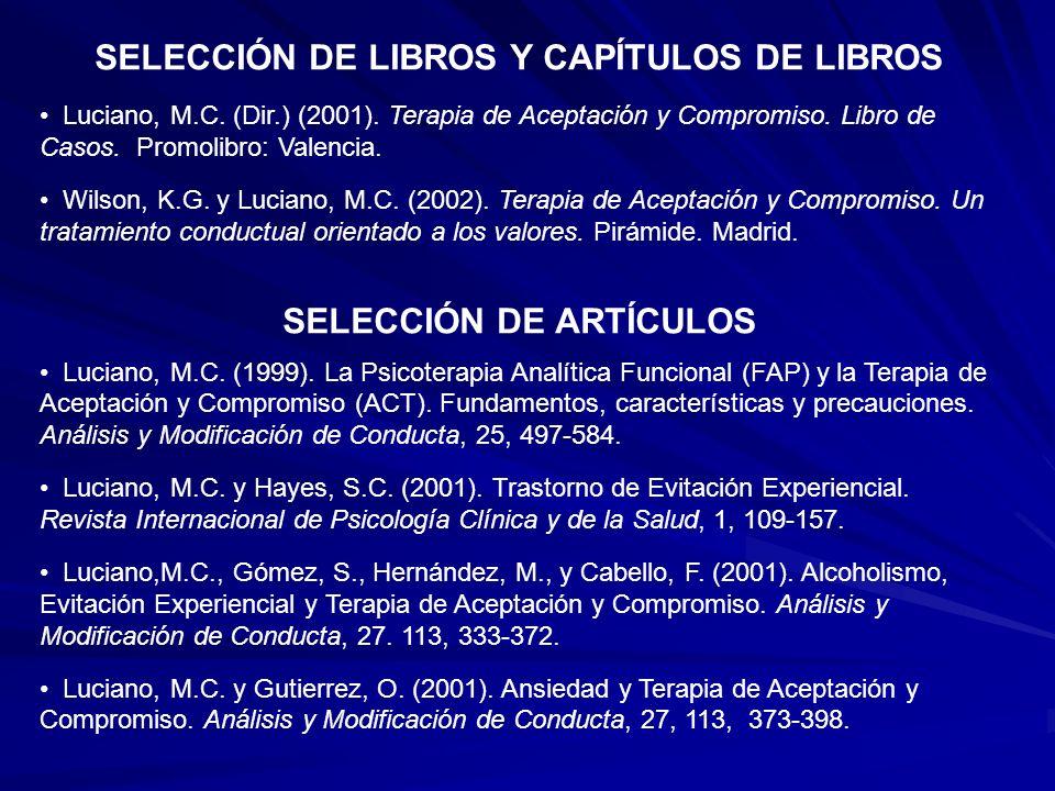 SELECCIÓN DE LIBROS Y CAPÍTULOS DE LIBROS SELECCIÓN DE ARTÍCULOS