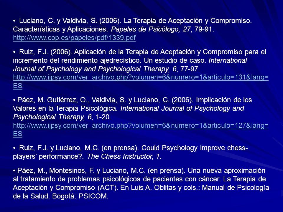 Luciano, C. y Valdivia, S. (2006)