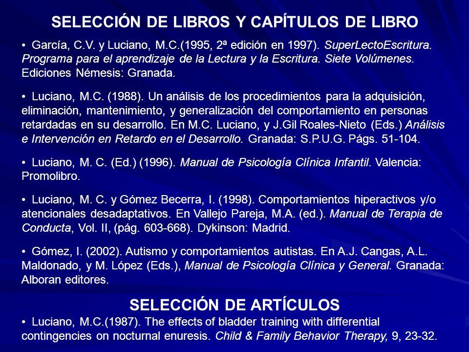 SELECCIÓN DE LIBROS Y CAPÍTULOS DE LIBRO SELECCIÓN DE ARTÍCULOS