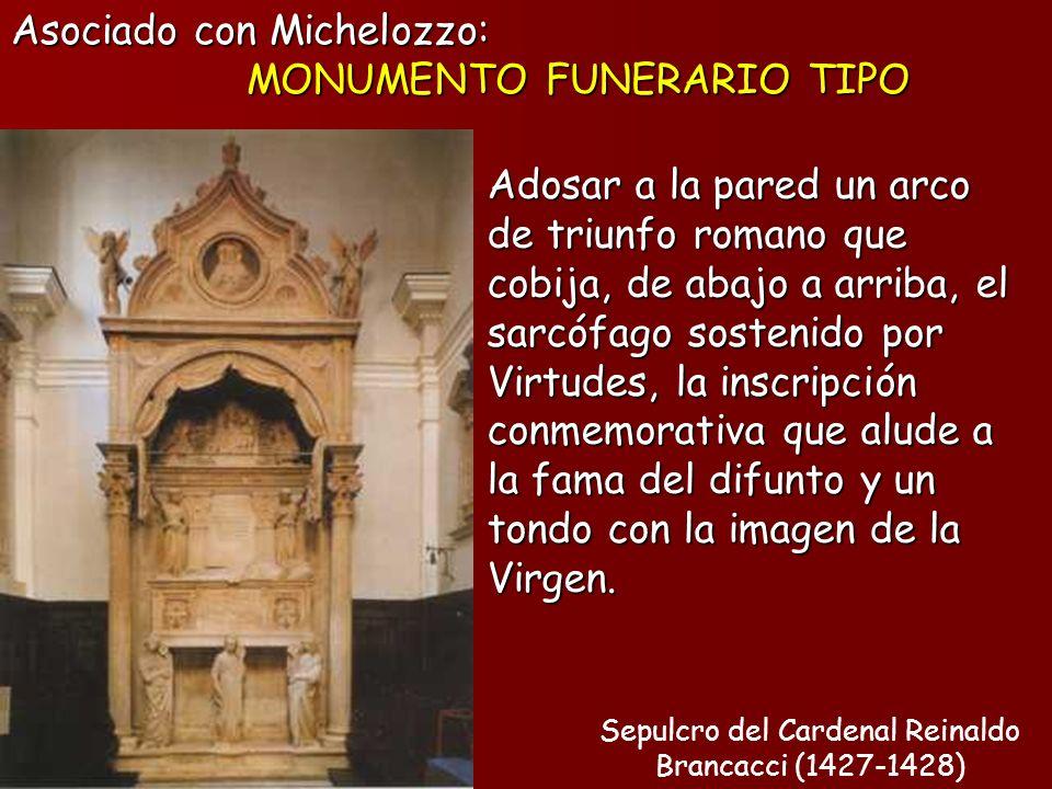 Asociado con Michelozzo: MONUMENTO FUNERARIO TIPO