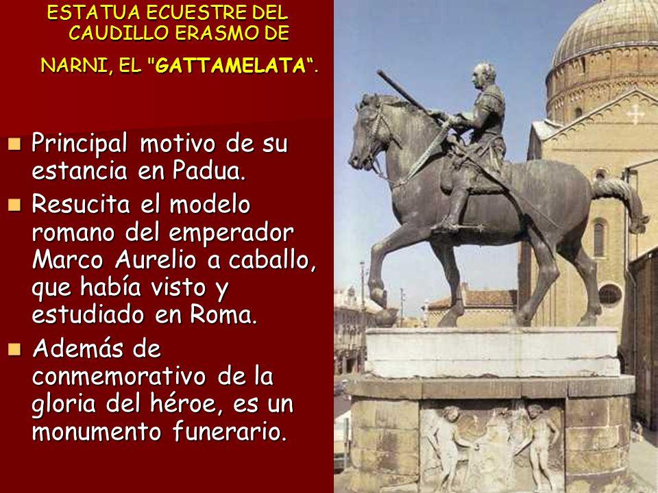 ESTATUA ECUESTRE DEL CAUDILLO ERASMO DE NARNI, EL GATTAMELATA .