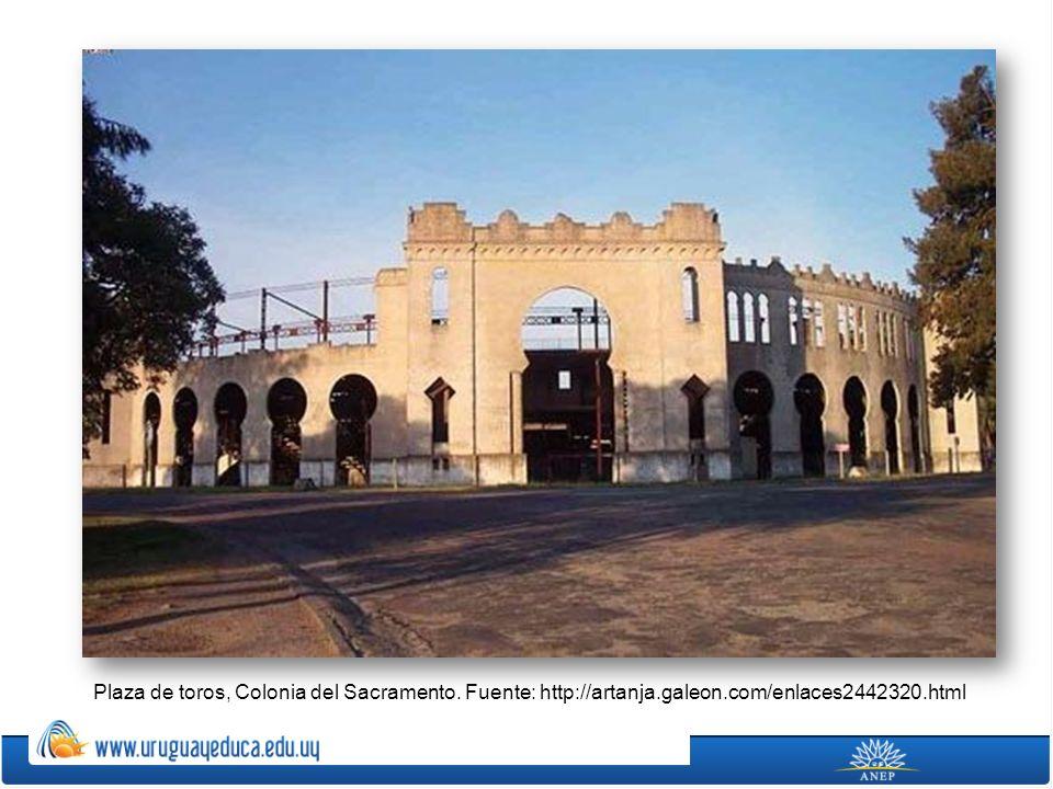 Plaza de toros, Colonia del Sacramento. Fuente: http://artanja. galeon