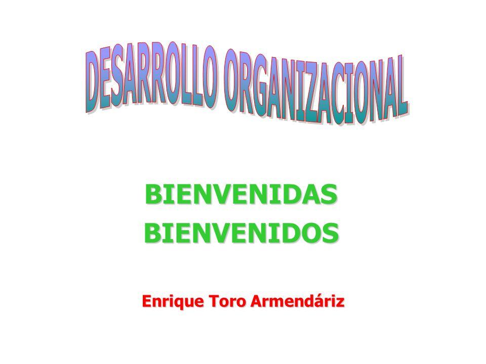 BIENVENIDAS BIENVENIDOS Enrique Toro Armendáriz