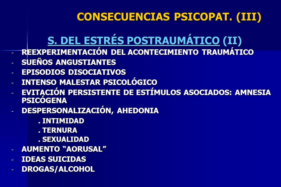 CONSECUENCIAS PSICOPAT. (III)