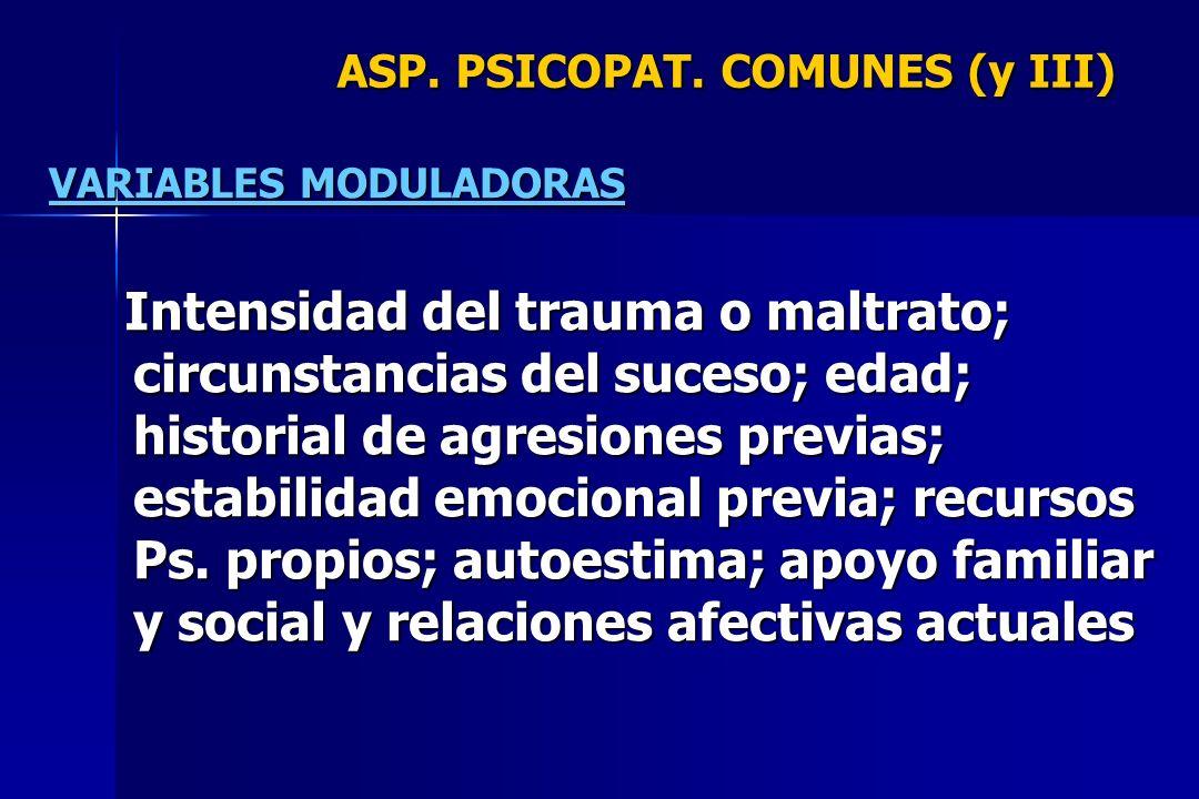 ASP. PSICOPAT. COMUNES (y III)