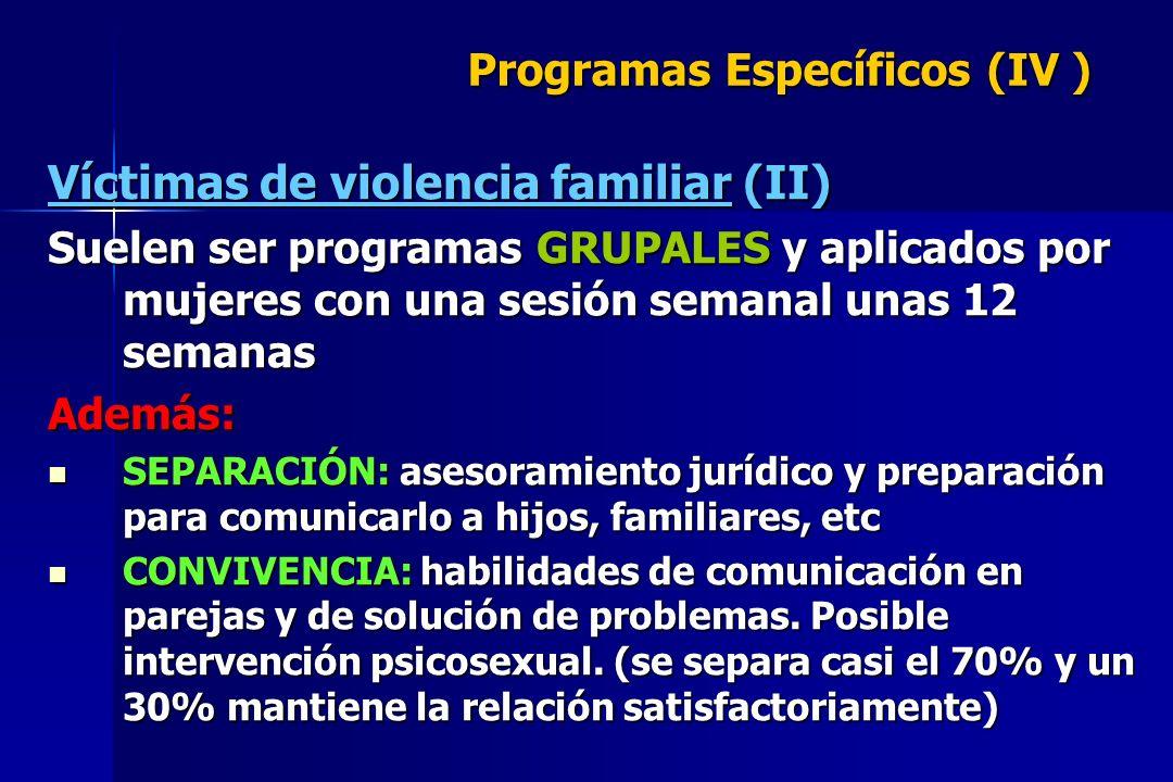 Programas Específicos (IV )