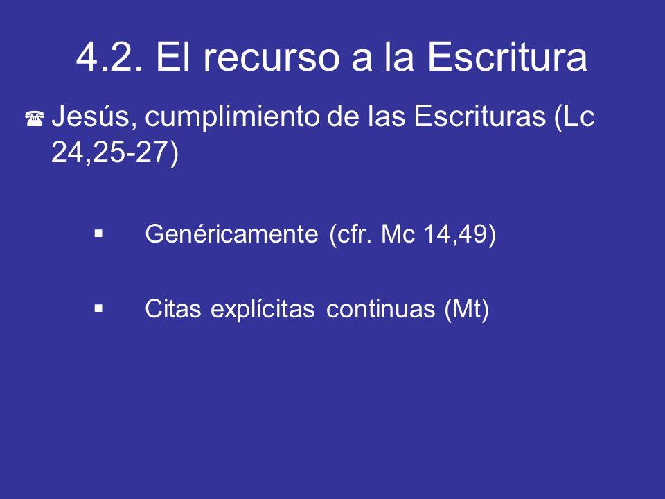 4.2. El recurso a la Escritura